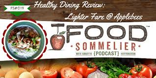 episode 019 healthy dining review lighter fare applebee s