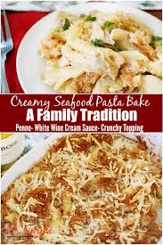 Creamy Seafood Pasta Bake- A Family ...