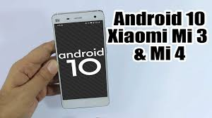 Install Android 10 on Xiaomi Mi 3 and ...