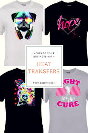 Heat Transfer Designs Increase Your Business With Heat Transfers Pro World Inc