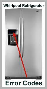 whirlpool refrigerator. whirlpool refrigerator error codes
