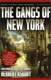 the gangs of new york by herbert asbury 24569