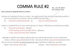 Comma Rules Comma Rule 1 Use A Comma In A Conventional