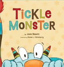 tickle monster josie bissett kevan j atteberry 0749190029803 amazon books