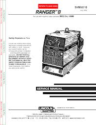 lincoln electric svm107 b ranger 8 service manual lincoln electric svm107 b ranger 8 service manual 1st page