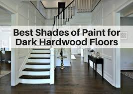 Dark hardwood floor Cleaning Which Wall Colors Go Best With Dark Hardwood Flooring Arte Mundi Best Shades Of Paint For Dark Hardwood Floors The Flooring Girl