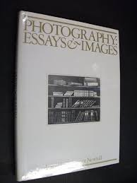 photography essays images illustrated readings in the history of photography essays images illustrated readings in the history of photography by newhall beaumont abebooks