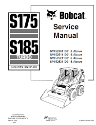 bobcat s175 s185 turbo includes high flow skid steer loader repair manual bobcat s175 s185 turbo includes high flow skid steer loader service