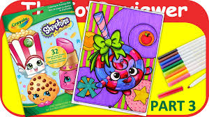 Part 3 Shopkins Coloring Book Lolli Poppins Crayola Marker