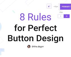 Button Design 8 Rules For Perfect Button Design Prototypr