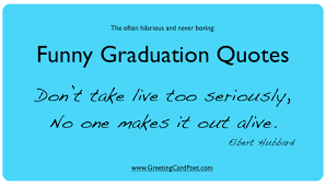 Funny Graduation Quotes Inspiration Funny Graduation Quotes For Friends Yearbook High School