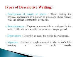 descriptive writing ppt video online  types of descriptive writing