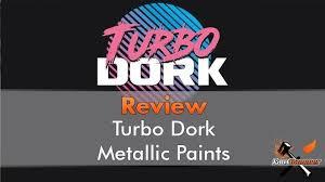 Turbo Dork Paint Range Review For Miniatures Wargames