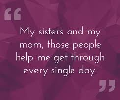 Love My Sister Quotes Interesting 48 Sister Quotes That Will Make You Hug Your Sister Tight