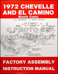 chevelle wiring diagram manual reprint bu ss el camino 1972 chevelle ss monte carlo el camino gmc sprint assembly manual