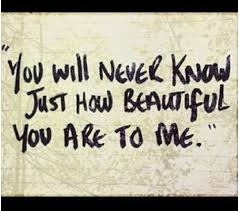 Quotes To Make Her Feel Beautiful