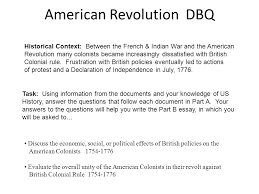 american revolution dbq ppt  1 american revolution dbq historical context between the french n war