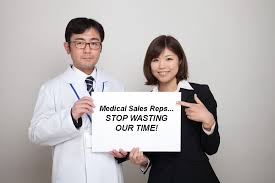 medical sales rep doctor stop wasting time with medical sales representatives who