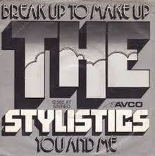 break up to make up stylistics jpg