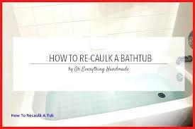 bathtub caulking tape bathtub caulk strips caulk tape caulk sing does bathtub caulking tape work
