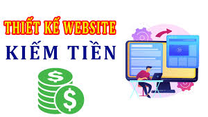 Thuê Thiết Kế Website Kiếm Tiền Tại Nhà Giá Trọn Gói 5 Triệu đồng