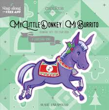 5 translations, 12 thanks received, 1 translation. Buy My Little Donkey Mi Burrito By Susie Jaramillo With Free Delivery Wordery Com