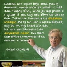 best noam chomsky images noam chomsky colleges  debt slaves noam chomskystudent