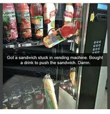 Sandwich Vending Machine Interesting 48 48 48 Got A Sandwich Stuck In Vending Machine Bought A Drink