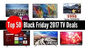 Top 50 Black Friday 2017 TV Deals to Score on Thanksgiving
