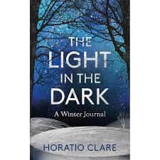A Bridge To Light Ebook The Light In The Dark By Horatio Clare