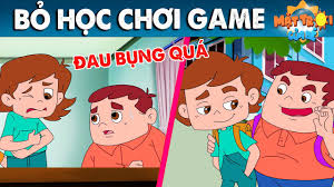 BỎ HỌC CHƠI GAME - TRUYỆN CỔ TÍCH - PHIM HOẠT HÌNH - KHOẢNH KHẮC KỲ DIỆU -  YouTube