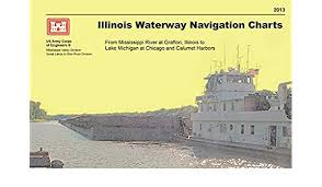 Army Corps Of Engineers Lower Mississippi River Navigation Charts Amazon Com Illinois Waterway Navigation Charts From