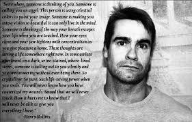 Henry Rollins on Pinterest   Hatred Quotes, Loneliness and Quote via Relatably.com