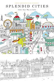 splendid cities finding peace 11 beautiful coloring books for inexpensive date ideas