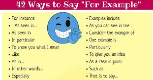 """42 Other Ways to Say """"For Example"""" 
