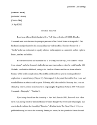 essay writing tips to theodore roosevelt essay in 2005 he added international travel to his repertoire a three month trip to southeast asia born into the age of manifest destiny theodore roosevelt