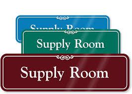 3 In X 10 In Supply Room Sign Sku Se 2424