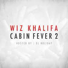 Wiz Khalifa - Cabin Fever 2-2012 : Free ...