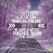 Success Christian Quotes Best Of Jack Hyles Quote 24 Reasons Failures Are Successes In Disguise