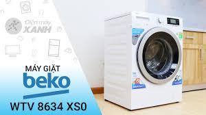 Đánh giá máy giặt Beko 8 kg WTV 8634 XS0 - Máy giặt công nghệ châu Âu