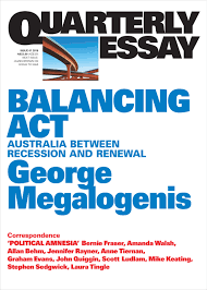 quarterly essay balancing act between recession  quarterly essay 61 balancing act between recession and renewal
