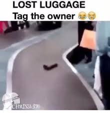 Lost Luggage Tag The Owner Chrissi 576 Funny Meme On Me Me