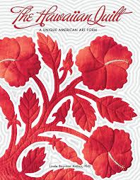 The Hawaiian Quilt: A Unique American Art Form: Linda Boynton ... & The Hawaiian Quilt: A Unique American Art Form: Linda Boynton Arthur, PhD:  9781597009317: Amazon.com: Books Adamdwight.com