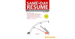 SameDay Resume 40rd Ed Write An Effective Resume In An Hour Same New Effective Resume