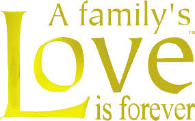 love for my family quotes family s love is forever