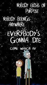 40 Best Rick And Morty Images On Pinterest Rick And Morty Cool Best Rick And Morty Quotes