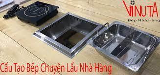 Bếp Lẩu Nhà Hàng chuyên lẩu, bếp Lẩu điện từ nhà hàng - quán ăn