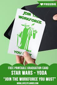Free Printable Graduation Cards Free Printable Star Wars Graduation Card Yoda Lovely Planner