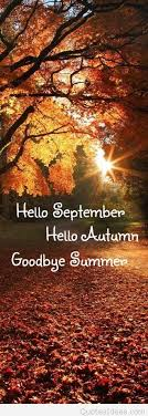 hello september hello autumn goodbye summer quotes