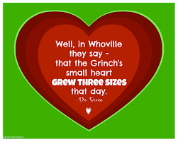 the grinch heart grew three sizes. Contemporary Grew The Grinch Printable  Well In Whoville They Say That The Grinchu0027s  Small Heart Grew Three Sizes Day Dr Seuss With Heart Grew Three Sizes A